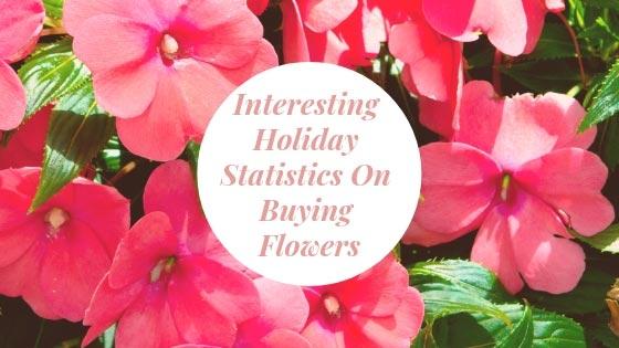 interesting-holiday-statistics-on-buying-flowers